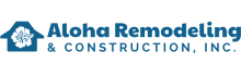 Aloha Remodeling and Construction -Maui